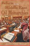 Reform in the Middle East Oil Monarchies, , 0863723233
