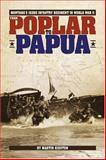 From Poplar to Papua, Martin Kidston, 1560373237
