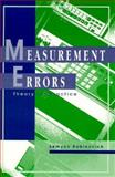 Measurement Errors : Theory and Practice, Rabinovich, Semyon, 156396323X