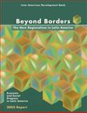 Beyond Borders 2002 Report : The New Regionalism in Latin America - Economic and Social Progress in Latin America, Inter-American Development Bank, 1931003238