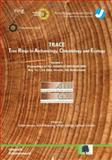 TRACE. Tree Rings in Archaeology, Climatology and Ecology : Volume 1: Proceedings of the Dendrosymposium April 11th - 13th 2002, Bonn / Jülich, Germany,, 3893363238