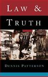 Law and Truth, Patterson, Dennis, 0195083237