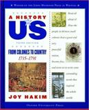 From Colonies to Country, 1731-1791, Joy Hakim, 0195153235