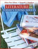 Literature for Today's Young Adults, Donelson, Kenneth L. and Nilsen, Alleen Pace, 0205593232