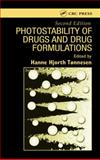 Photostability of Drugs and Drug Formulations, Tonnesen, H. Hjorth, 0415303230