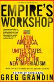Empire's Workshop, Greg Grandin, 0805083235