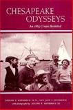 Chesapeake Odysseys, Joseph T. Rothrock and Jane C. Rothrock, 0870333232