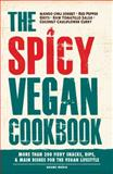 The Spicy Vegan Cookbook, Adams Media Corporation Staff, 1440573239