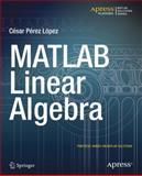 MATLAB Linear Algebra, César Pérez López, 1484203232
