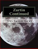 Zartin Continued, Jason Gray, 1496183231