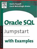 Oracle SQL : Jumpstart with Examples, Powell, Gavin and McCullough-Dieter, Carol, 1555583237