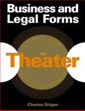 Business and Legal Forms for Theater, Charles Grippo, 1581153236