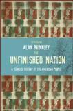 The Unfinished Nation : A Concise History of the American People, Brinkley, Alan, 0073513237