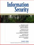 Information Security : Protecting the Global Enterprise, Pipkin, Donald L., 0130173231
