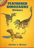 Feathered Dinosaurs Stickers, Patricia J. Wynne, 048644323X