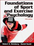 Foundations of Sport and Exercise Psychology, Weinberg, Robert S. and Gould, Daniel, 0736083235