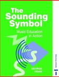 The Sounding Symbol, George Odam, 0748723234