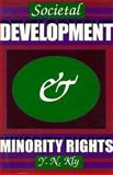 Societal Development and Minority Rights, Y. N. Kly, 093286323X