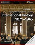 Cambridge International AS Level International History 1871-1945 Coursebook, Phil Wadsworth, 110761323X