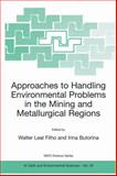 Approaches to Handling Environmental Problems in the Mining and Metallurgical Regions, , 140201323X