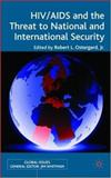 HIV/AIDS and the Threat to National and International Security 9781403933232