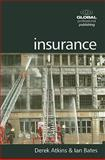 Insurance, Atkins, David and Bates, Ian, 1906403236