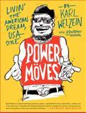 Power Moves, Karl Welzein, 0062233238