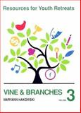 Vine and Branches, Maryann Hakowski, 0884893235