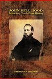 John Bell Hood, Thomas J. Brown, 1479713236