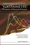 Understanding Voltammetry, R. G. Compton and Eduardo Laborda, 1783263237