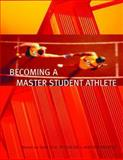 Becoming a Master Student Athlete, Master Students Staff and Ellis, David B., 0618493239