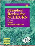 Saunders Review for NCLEX-RN, Matassarin-Jacobs, Esther, 0721663230