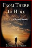 From There to Here, Michael Tobias, 1491033231