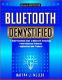 Bluetooth Demystified, Muller, Nathan J., 0071363238
