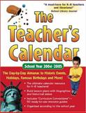 The Teacher's Calendar School Year 2004-2005, Chase's Calendar of Events Editors, 0071433236