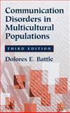 Communication Disorders in Multicultural Populations, Battle, Dolores E., 0750673230