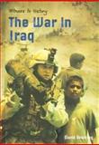 The War in Iraq, David Downing, 1403453233