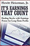 It's Earnings That Count : Finding Stocks with Earnings Power for Long-Term Profits, Heiserman, Hewitt, 0071423230