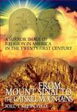 From Mount Sinai to the Catskill Mountains, Joel Klein, 0595783236