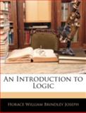 An Introduction to Logic, Horace William Brindley Joseph, 1144753236