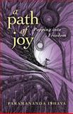 A Path of Joy, Paramananda Ishaya, 1782793232