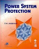 Power System Protection, Anderson, Paul M., 0071343237