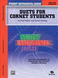 Student Instrumental Course Duets for Cornet Students, Acton Ostling and Fred Weber, 0757993230