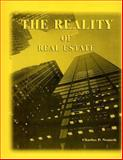 The Reality of Real Estate, Nemeth, Charles P., 0929563239