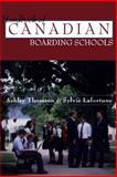 Handbook of Canadian Boarding Schools, Ashley Thomson and Sylvie Lafortune, 1550023233