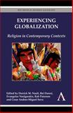 Experiencing Globalization : Religion in Contemporary Contexts, , 1783083239
