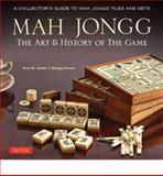 Mah Jongg - The Art and History of the Game, Ann Israel and Gregg Swain, 4805313234
