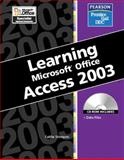 Learning : Microsoft Access 2003, Wempen, Faithe, 0131893238