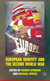 European Identity and the Second World War, , 0230273238