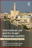 International Law and the Israeli-Palestinian Conflict, , 0415573238